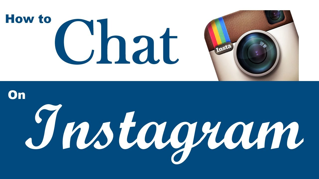 Instagram Chat Room How To Chat Instagram Message No